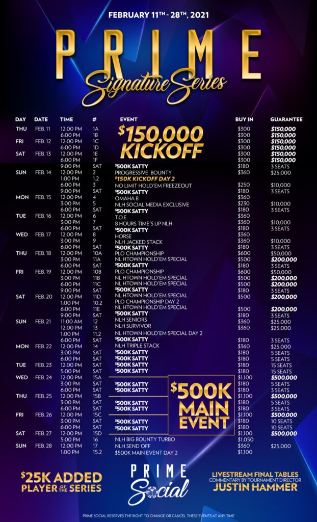 Prime Signature Series tournament structure February 11 to 28